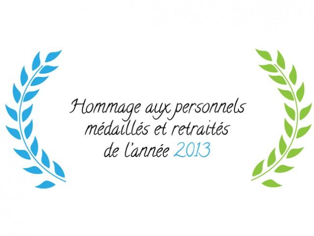Hommage Médaillés Retraités 2013